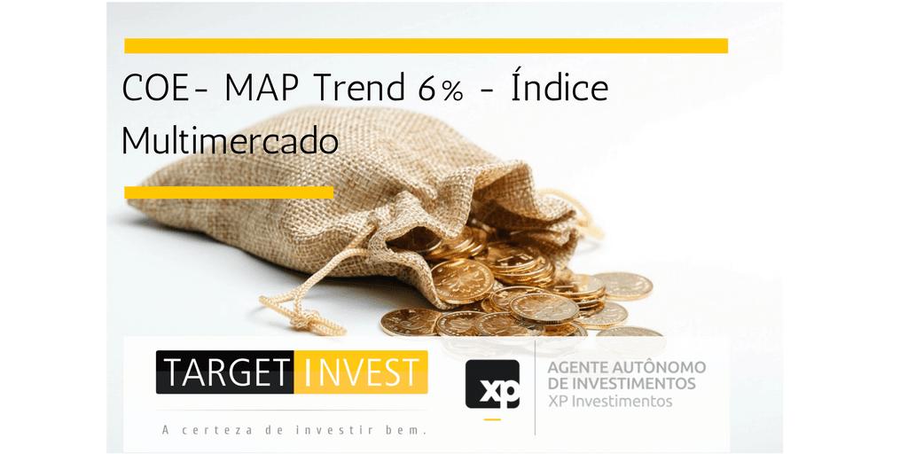 COE –  MAP Trend 6% – Índice Multimercado