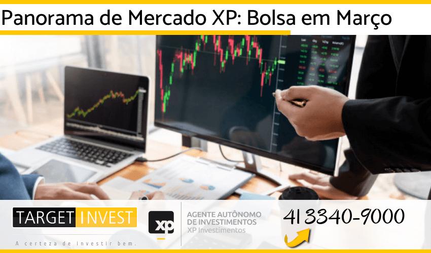 Panorama de Mercado XP: Bolsa em Março